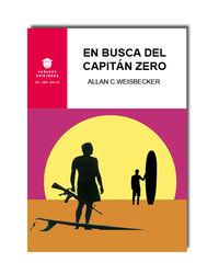 En Busca Del Capitan Zero - Allan C. Weisbecker