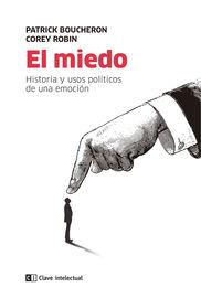 MIEDO, EL - HISTORIA Y USOS POLITICOS DE UNA EMOCION