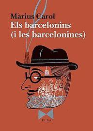BARCELONINS, ELS (I LES BARCELONINES)