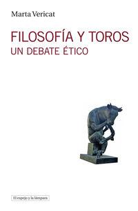 Filosofia Y Toros - Un Debate Atico - Marta Vericat