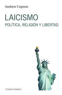 Laicismo - Politica, Religion Y Libertad - Andrew Copson