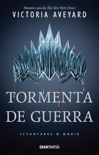 TORMENTA DE GUERRA (LA REINA ROJA 4)