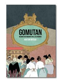 GOMUTAN - BILBOKO HISTORIAREN ATAL EZEZAGUNAK
