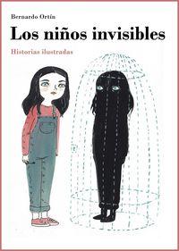 LOS NIÑOS INVISIBLES - HISTORIAS ILUSTRADAS