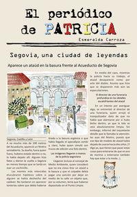 PERIODICO DE PATRICIA, EL 1 - SEGOVIA, UNA CIUDAD DE LEYENDAS