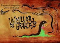 MILLAR DE GRULLAS, UN