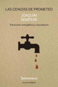 Las cenizas de prometeo - Joaquim Sempere