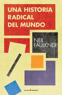 Una historia radical del mundo - Neil Faulkner