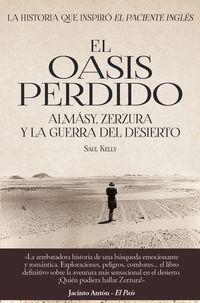 OASIS PERDIDO, EL - ALMASY, ZERZURA Y LA GUERRA DEL DESIERTO