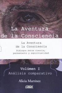 AVENTURA DE LA CONSCIENCIA, LA (2 VOLS. ) - DIALOGOS ENTRE CIENCIA, PENDAMIENTO Y ESPIRITUALIDAD