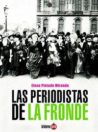 PERIODISTAS DE LA FRONDE, LAS