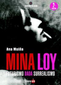 (2 ED) MINA LOY - FUTURISMO DADA SURREALISMO