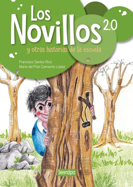 LOS NOVILLOS 2.0 Y OTRAS HISTORIAS DE LA ESCUELA