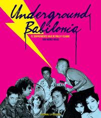 Underground Babilonia - Ivar Muñoz-Rojas