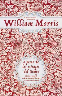A Pesar De Los Estragos Del Tiempo - Sobre Libros Y Artes Populares - William Morris