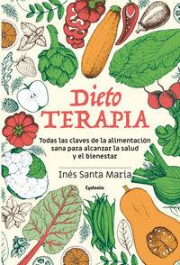 Dieto Terapia - Ines Santa Maria