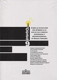 SOBRE EVOLUCION DEL HOMBRE A LA LUZ DE LAS CIENCIAS BIOLOGICAS Y METABIOLOGICAS, DE RAFAEL JORDANA