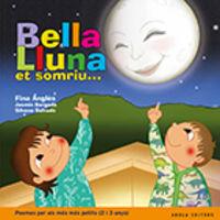 BELLA LLUNA ET SOMRIU. .