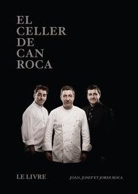 Celler De Can Roca, El (frances) - Joan Roca Fontane / Josep Roca Fontane / Jordi Roca Fontane