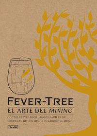Fever-Tree - El Arte Del Mixing - Aa. Vv.