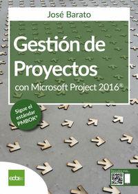 GESTION DE PROYECTOS CON MICROSOFT PROJECT 2016