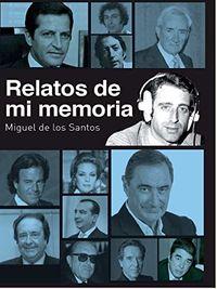 RELATOS DE MI MEMORIA