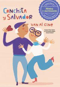 Conchita Y Salvador Van Al Cine - Susana Perez Testor