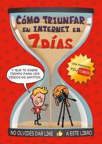 COMO TRIUNFAR EN INTERNET EN 7 DIAS