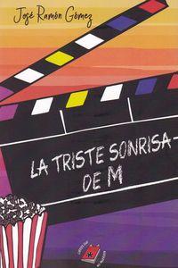 TRISTE SONRISA DE M, LA