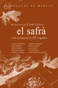 Safra, El - Com Preparar-Lo 10 Vegades - Carme Gasull Roige