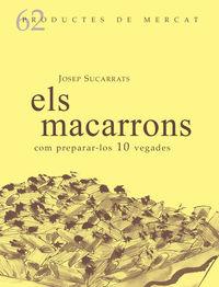 Macarrons, Els - Com Preparar-Los 10 Vegades - Josep Sucarrats
