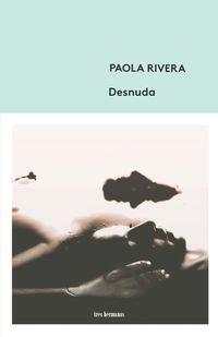 Desnuda - Paola Rivera