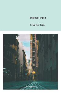 Ola De Frio - Diego Pita