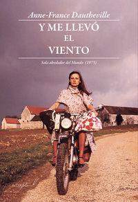 Y ME LLEVO EL VIENTO - SOLA ALREDEDOR DEL MUNDO (1973)