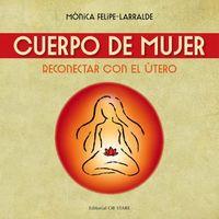 CUERPO DE MUJER - RECONECTAR CON EL UTERO