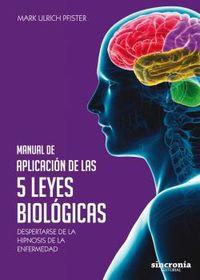 MANUAL DE APLICACION DE LAS 5 LEYES BIOLOGICAS