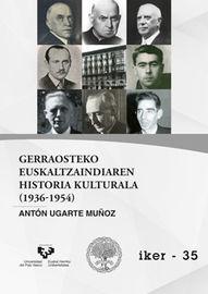 gerraosteko euskaltzaindiaren historia kulturala (1936-1954) - Anton Ugarte Muñoz