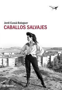 CABALLOS SALVAJES