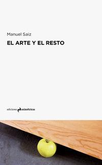 El arte y el resto - Manuel Saiz