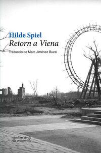 Retorn A Viena - Hilde Spiel