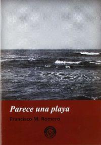 Parece Una Playa - Francisco M. Romero