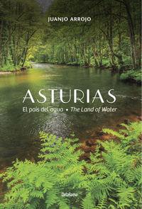 asturias - el pais del agua = the land of water - Juanjo Arrojo