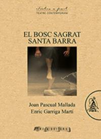 BOSC SAGRAR SANTA BARRA, EL