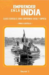 EMPRENDER EN LA INDIA - CLAVES ESENCIALES SOBRE COMPROMISO SOCIAL Y EMPRESA