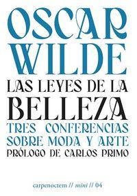 LAS LEYES DE LA BELLEZA - TRES CONFERENCIAS SOBRE MODA Y ARTE