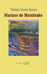 MARINOS DE MATXITXAKO