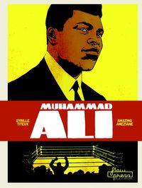 Muhammad Ali - Sybille Titeux De La Croix / Amazing Ameziane