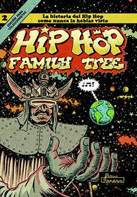 Hip Hop Family Tree 2 - La Historia Del Hip Hop Como Nunca La Habias Visto - Ed Piskor