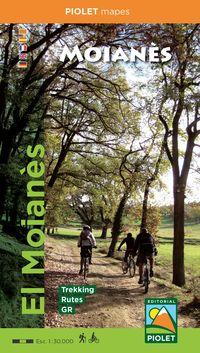 MAPA EL MOIANES - TREKKING, RUTAS, GR 1: 30000