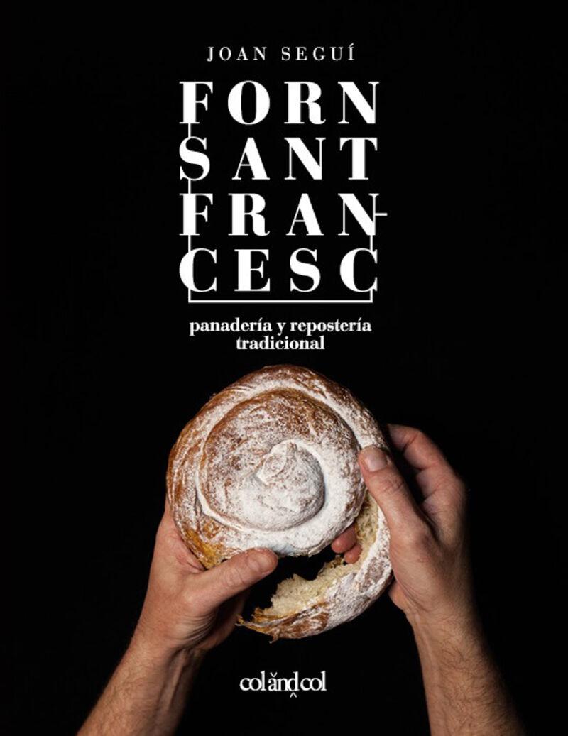 FORN SANT FRANCESC - PANADERIA Y REPOSTERIA TRADICIONAL